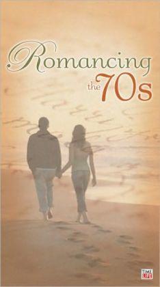 Romancing the '70s