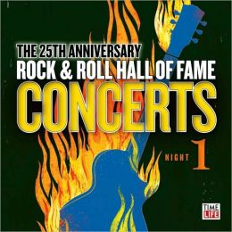 25th Anniversary Rock & Roll Hall of Fame Concerts [Night 1]