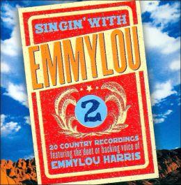 Singin' With Emmylou, Vol. 2