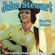 The Earth Rider - The Essential John Stewart 1964-1979