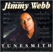 Tunesmith: The Songs of Jimmy Webb