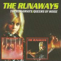 The Runaways/Queens of Noise