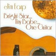 Bright Star... Tiny Babe... One Guitar