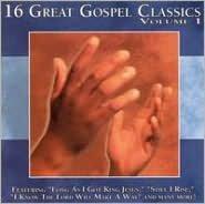 16 Great Southern Gospel Classics, Vol. 1