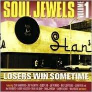 Soul Jewels, Vol. 1: Losers Win Sometimes