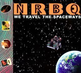 We Travel the Spaceways