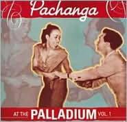 Pachanga at the Palladium, Vol. 1