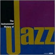 The Instrumental History of Jazz