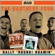 Rally Round/Roamin with the Brothers Four