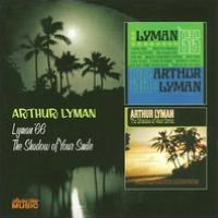 Lyman 66/Shadow of Your Smile