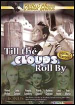 Till the Clouds Roll by / the House I Live in