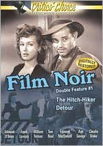 Film Noir Double Feature, Vol. 1: the Hitch-Hiker/Detour