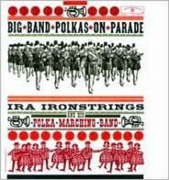 Big Band Polkas On Parade