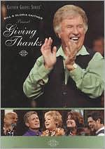 Bill and Gloria Gaither: Giving Thanks