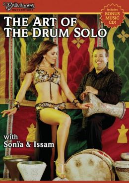 Sonia and Issam: Bellydance - The Art Of The Drum Solo
