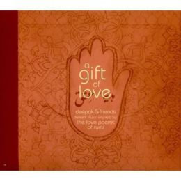 A Gift of Love: Music Inspired by the Love Poems of Rumi