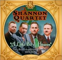 A Little Bit Of Heaven: Early Barbershop Quartet Recordings 1925-1928