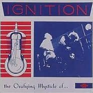 The Orafying Mysticle of...Ignition