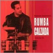 Raphael Geronimo's Rumba Calzada, Vol. 3