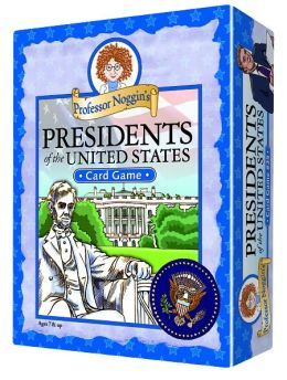 Prof. Noggin's Presidents of the US