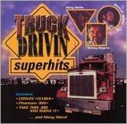 Truck Drivin' Superhits