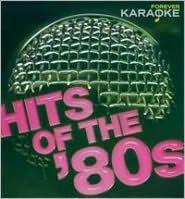 Starlite Singers Forever Karaoke: Hits of the 80's