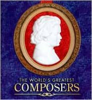 The World's Greatest Composers [Collector's Edition Music Tin]