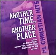 #1 Christian Hits: Another Time, Another Place