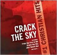 #1 Christian Hits: Crack the Sky