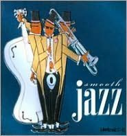 Smooth Jazz [Madacy 2008]