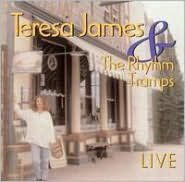 Teresa James and the Rhythm Tramps: Live
