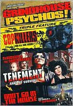 Grindhouse Psychos!: Cop Killers/Tenement/Don't Go in the House