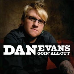 Goin All Out (Dan Evans)