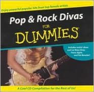 Pop and Rock Divas for Dummies