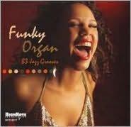 Funky Organ: B-3 Jazz Grooves