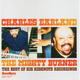 The Mighty Burner: The Best of His Highnote Recordings
