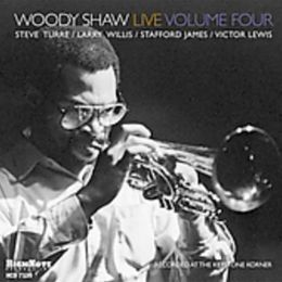 Woody Shaw Live, Vol. 4