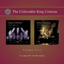 The Collectable King Crimson, Vol. 5: Live in Japan, 1995