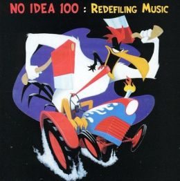 No Idea 100: Redefiling Music