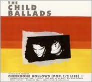 Cheekbone Hollows (Pop. 1/2 Life)