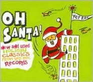 Oh Santa! New & Used Christmas Classics from Yep Roc