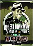 Robert Townsend: Partners in Crime, Vol. 2