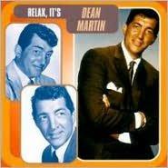 Relax, It's Dean Martin