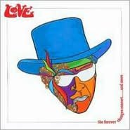 The Forever Changes Concert [The Forever Changes Concert & More]