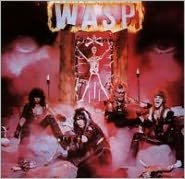 W.A.S.P. [Bonus CD] [Bonus Tracks]