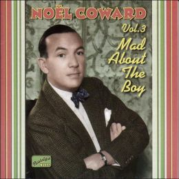 Mad About the Boy: Complete Recordings, Vol. 3