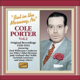But in the Morning, No: Cole Porter, Vol. 2