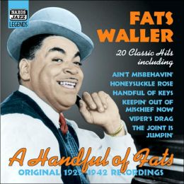 A   Handful of Fats: Original 1929-1942 Recordings