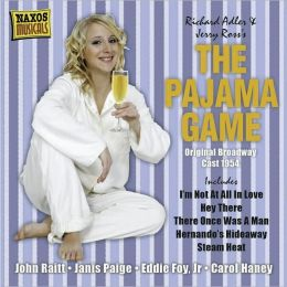 The Pajama Game [Naxos]