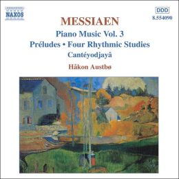Olivier Messiaen: Piano Music, Vol. 3